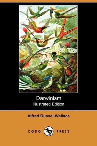 Darwinism (Illustrated Edition) (Dodo Press)