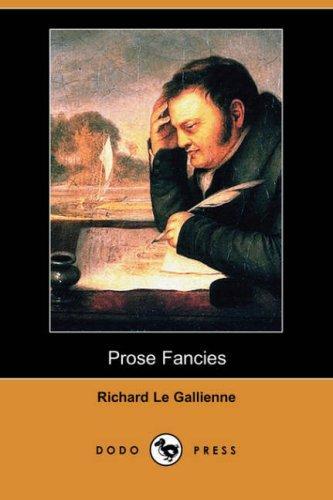 Prose Fancies (Dodo Press)