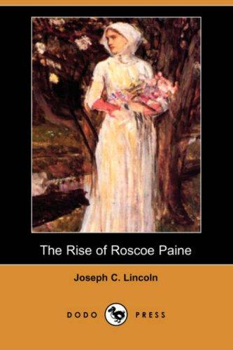The Rise of Roscoe Paine (Dodo Press)