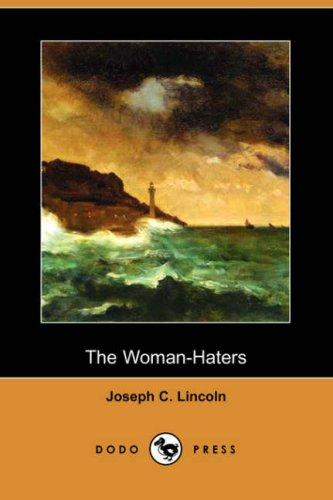 The Woman-Haters (Dodo Press)