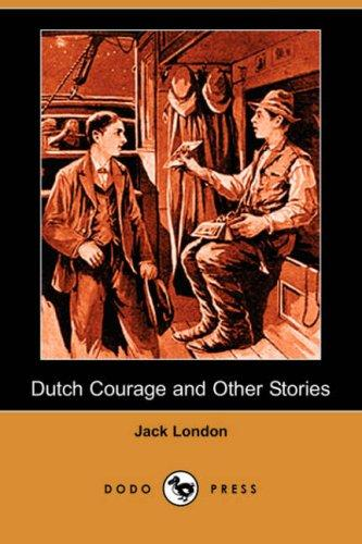 Download Dutch Courage and Other Stories (Dodo Press)