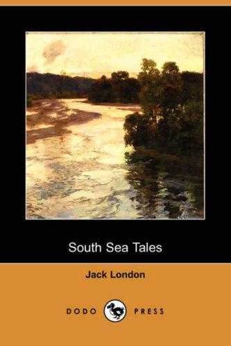 Download South Sea Tales (Dodo Press)
