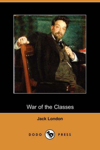 War of the Classes (Dodo Press)