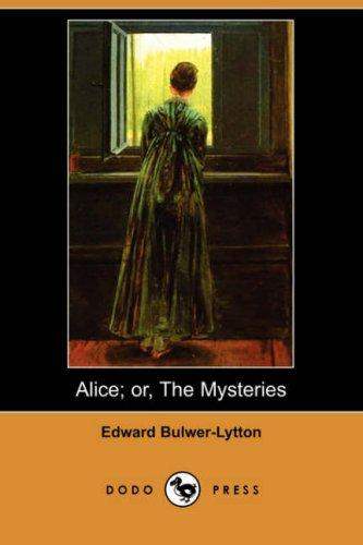 Download Alice, or The Mysteries (Dodo Press)
