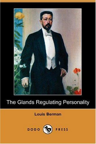 Download The Glands Regulating Personality (Dodo Press)