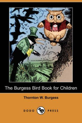 Download The Burgess Bird Book for Children (Dodo Press)
