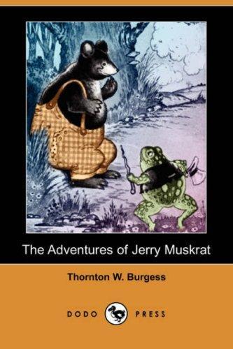 Download The Adventures of Jerry Muskrat (Dodo Press)