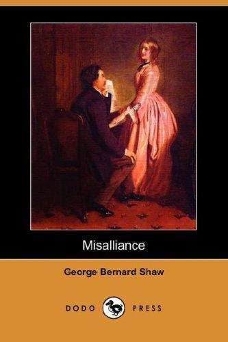 Misalliance (Dodo Press)
