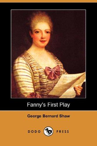 Fanny's First Play (Dodo Press)