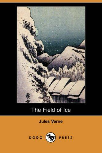 Download The Field of Ice (Dodo Press)