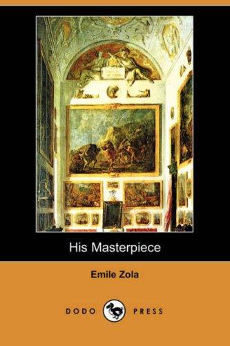 His Masterpiece (Dodo Press)