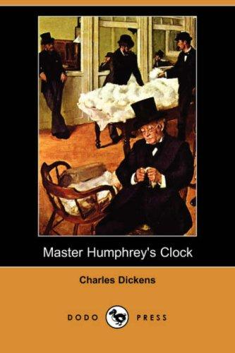 Master Humphrey's Clock (Dodo Press)