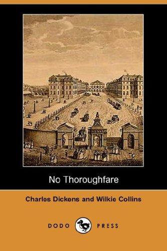 No Thoroughfare (Dodo Press)