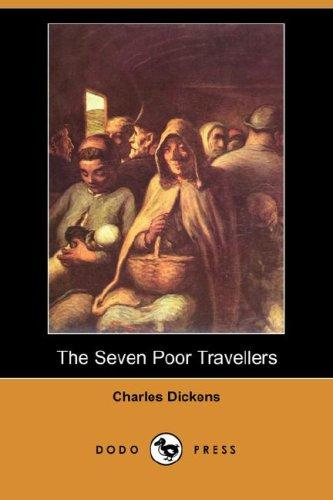 The Seven Poor Travellers (Dodo Press)