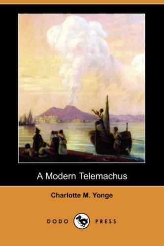 Download A Modern Telemachus (Dodo Press)