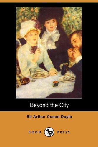 Download Beyond the City (Dodo Press)