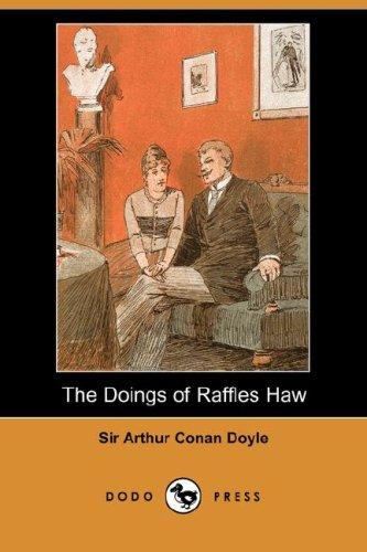 Download The Doings of Raffles Haw (Dodo Press)