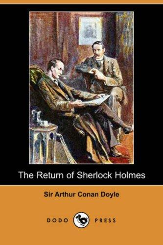 The Return of Sherlock Holmes (Dodo Press)
