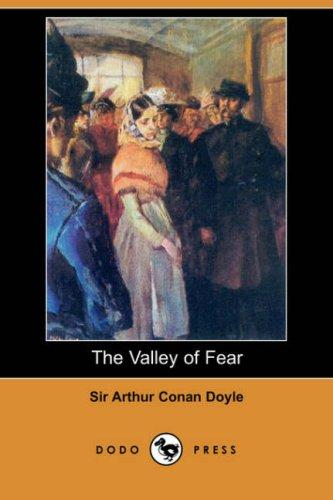 The Valley of Fear (Dodo Press)