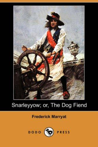 Download Snarleyyow; or, The Dog Fiend (Dodo Press)