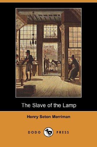 The Slave of the Lamp (Dodo Press)