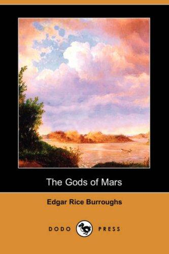 Download The Gods of Mars (Dodo Press)