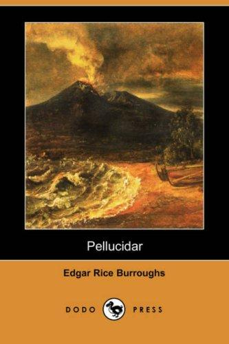 Pellucidar (Dodo Press)