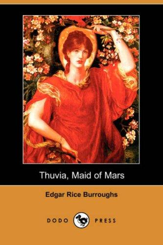 Download Thuvia, Maid of Mars (Dodo Press)