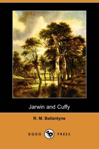 Jarwin and Cuffy (Dodo Press)