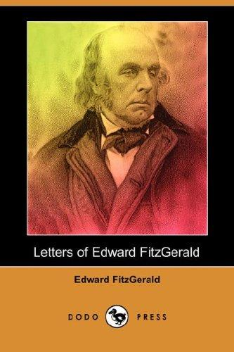 Letters of Edward FitzGerald (Dodo Press)