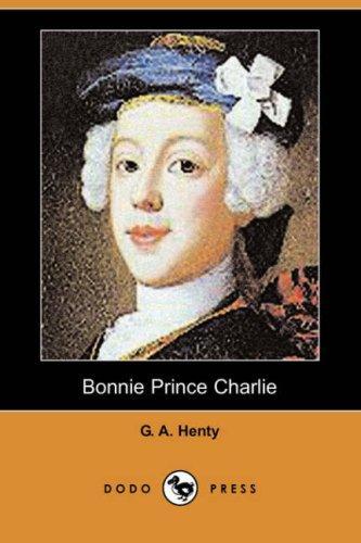 Download Bonnie Prince Charlie (Dodo Press)