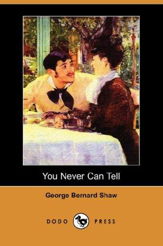 Download You Never Can Tell (Dodo Press)