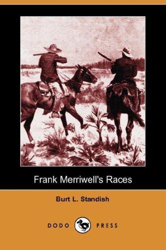 Frank Merriwell's Races (Dodo Press)
