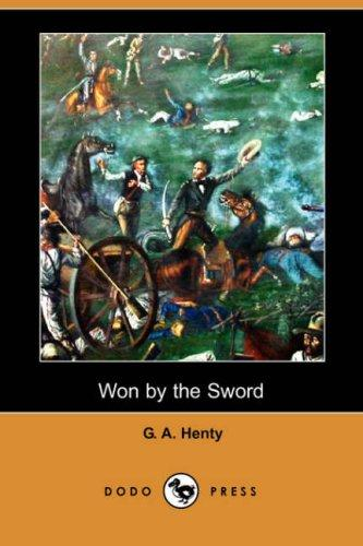 Download Won by the Sword (Dodo Press)