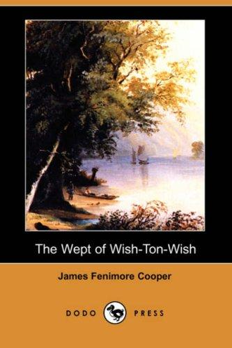 Download The Wept of Wish-Ton-Wish (Dodo Press)