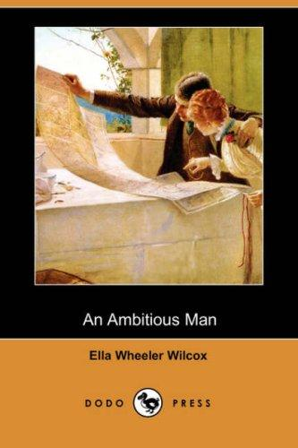 An Ambitious Man (Dodo Press)