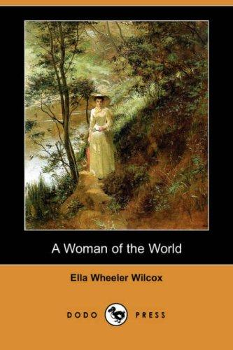 A Woman of the World (Dodo Press)