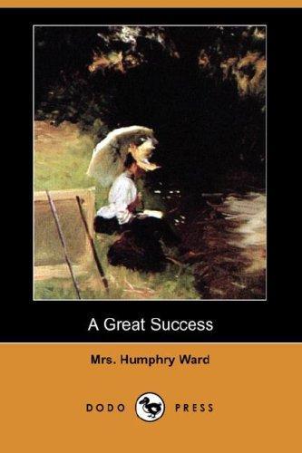A Great Success (Dodo Press)