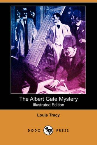 The Albert Gate Mystery (Illustrated Edition) (Dodo Press)