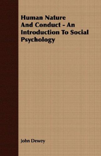 Download Human Nature And Conduct – An Introduction To Social Psychology