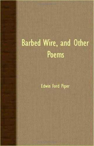 Barbed Wire, And Other Poems