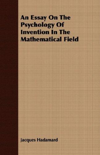 Download An Essay On The Psychology Of Invention In The Mathematical Field