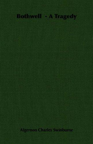 Bothwell  – A Tragedy