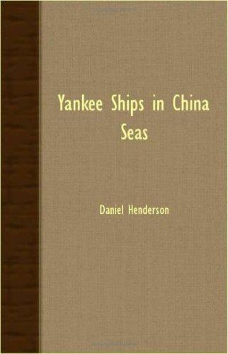 Yankee Ships In China Seas