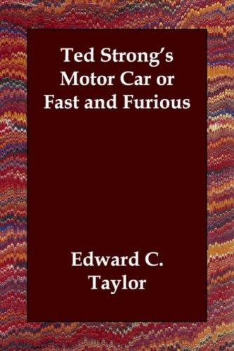 Download Ted Strong's Motor Car or Fast and Furious