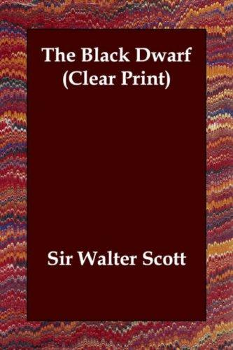 Download The Black Dwarf (Clear Print)