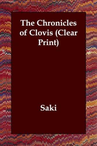 The Chronicles of Clovis (Clear Print)