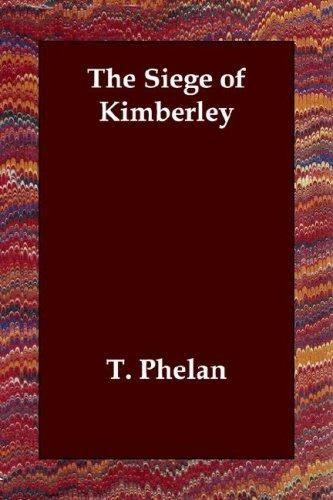 Download The Siege of Kimberley