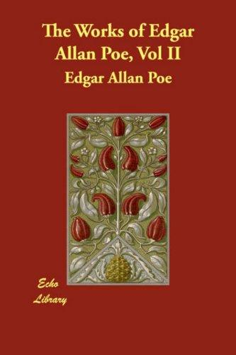 Download The Works of Edgar Allan Poe, Vol II