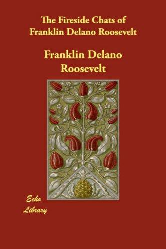 Download The Fireside Chats of Franklin Delano Roosevelt